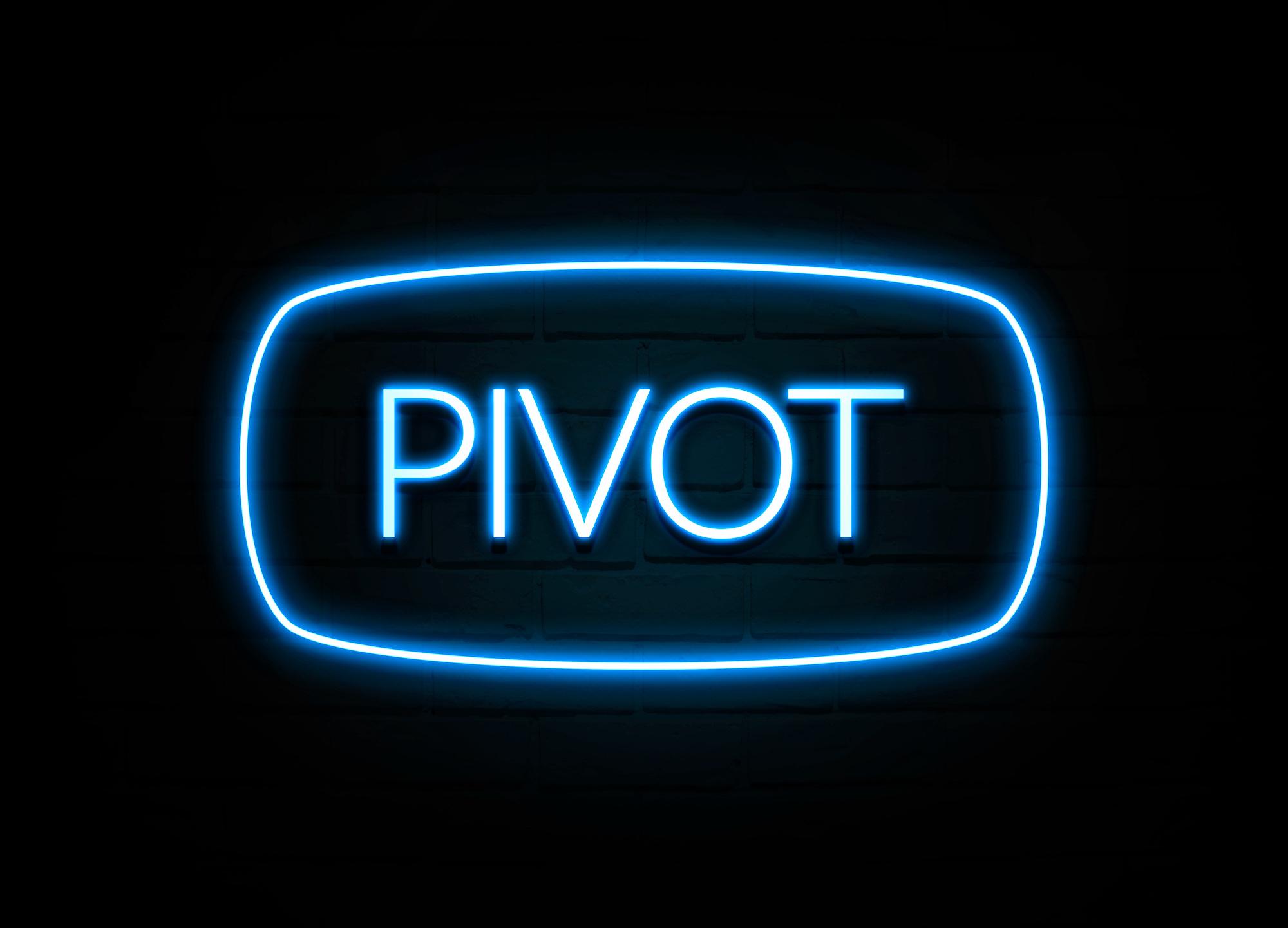 pivot neon sign